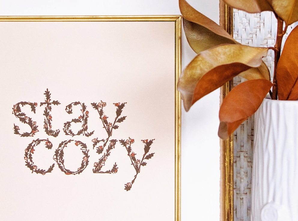 Stay Cozy   Free Downloadable Print