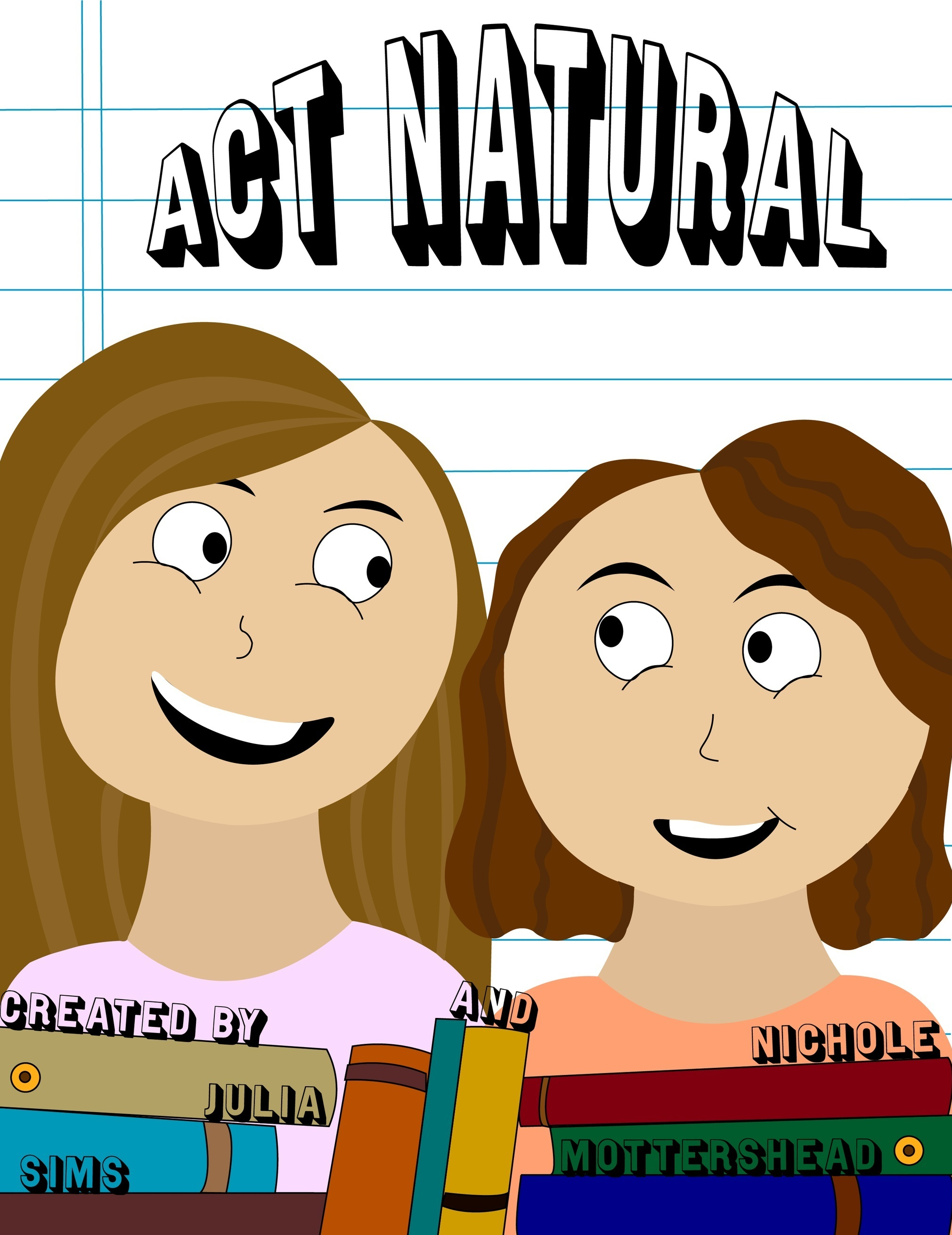 Act Natural Promotional Poster