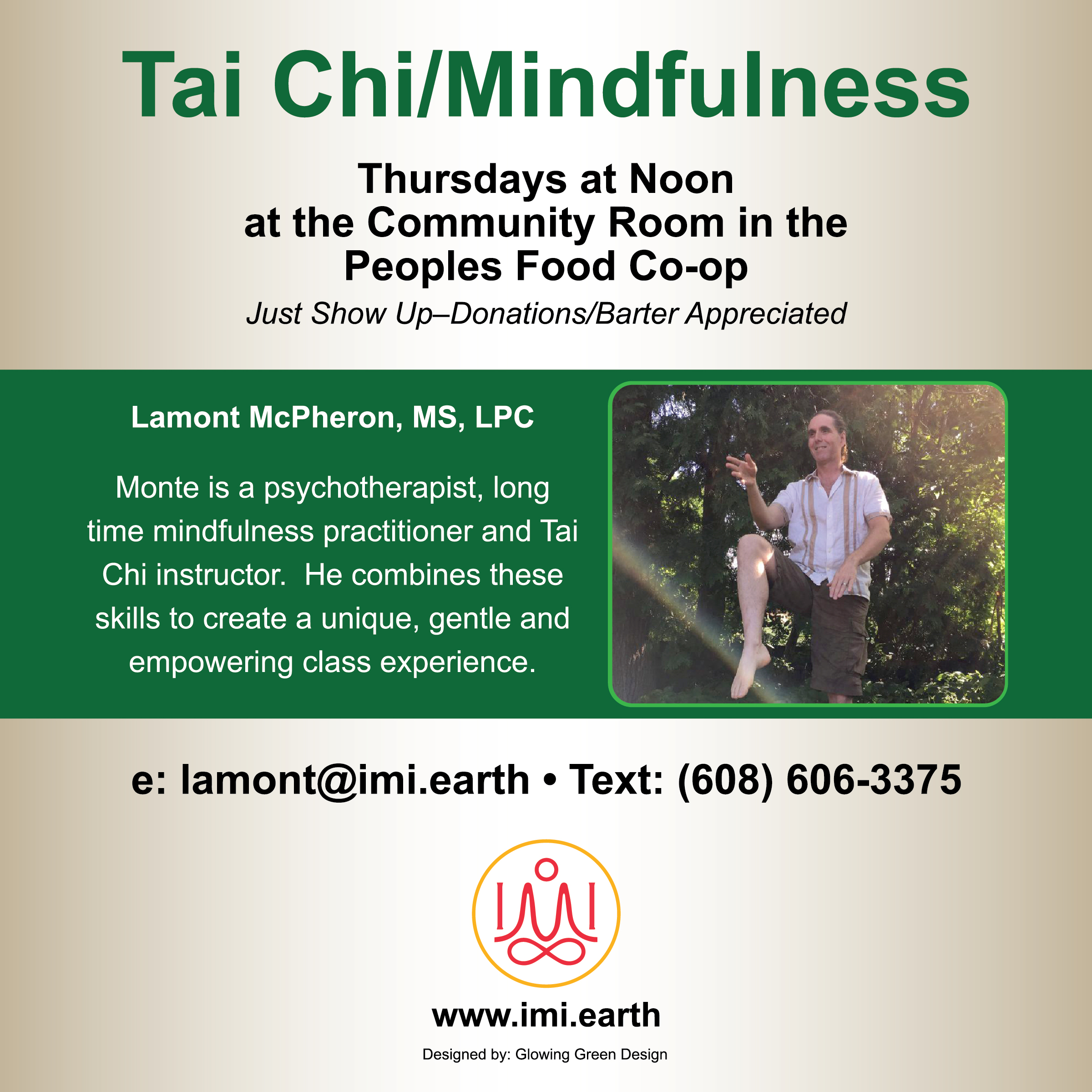 Tai Chi Classes - Lamont currently has a weekly class at People's Food Coop in the Community Room, available by donation for the La Crosse, Wisconsin community!