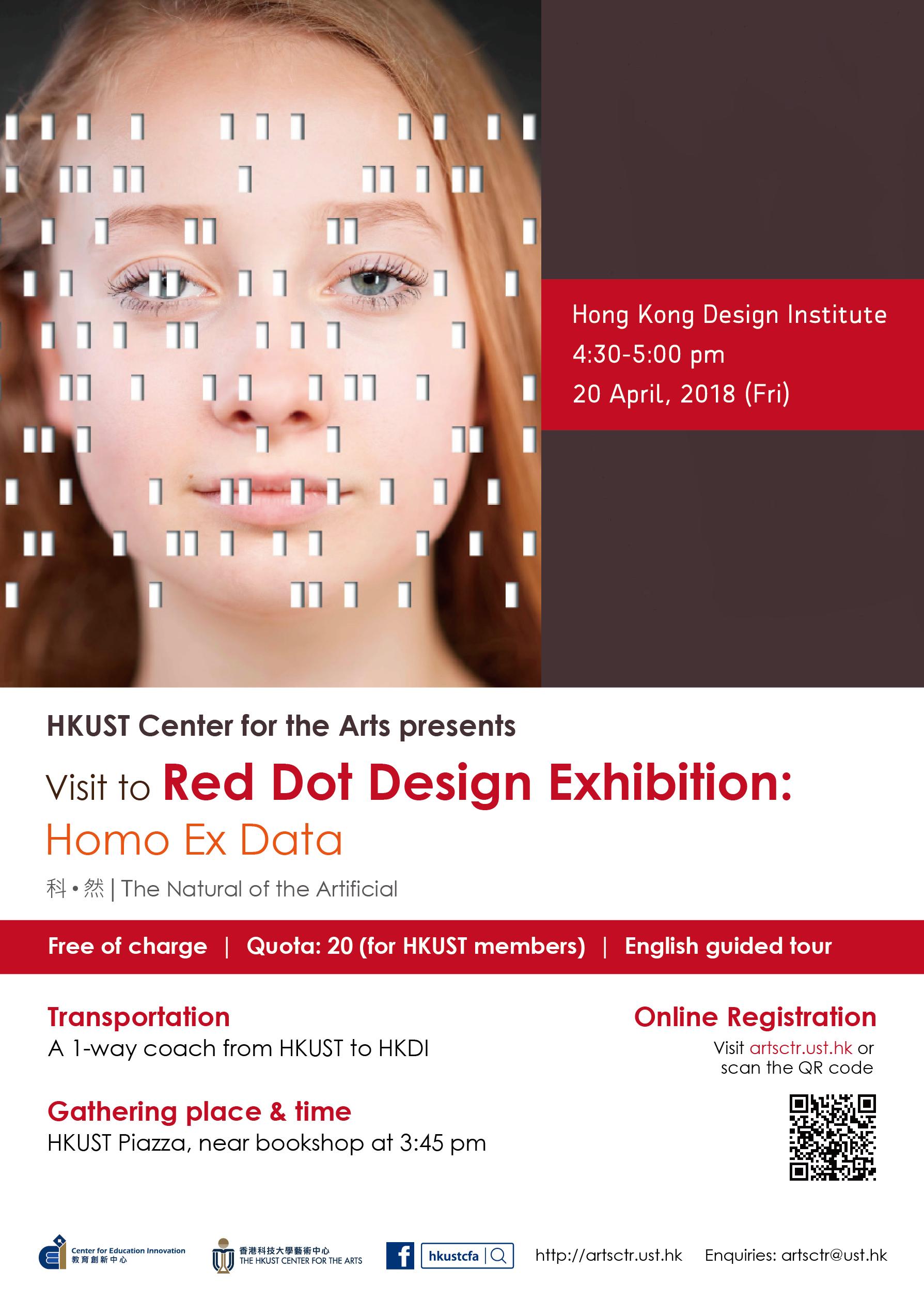 Visit to Red Dot Design Exhibition: Homo Ex Data  Apr 20, 2018