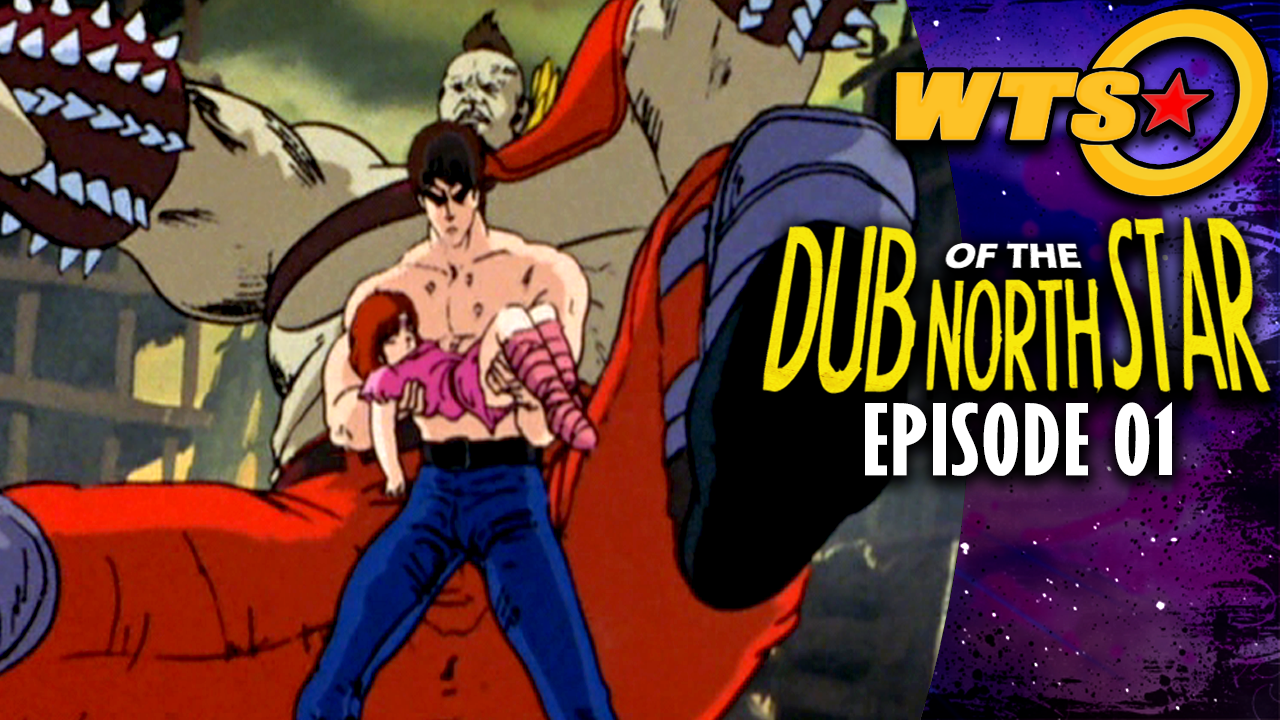 Dub of the North Star Episode 1