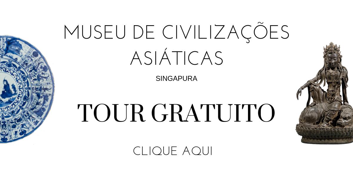 Ganhe um tour gratuito do Museu de Civilizações Asiáticas em Singapura.png