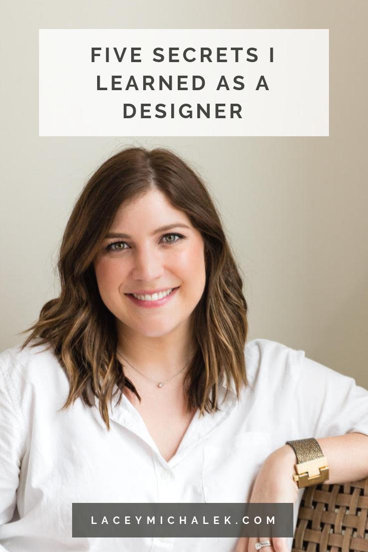 Five Secrets I Learned As a Designer