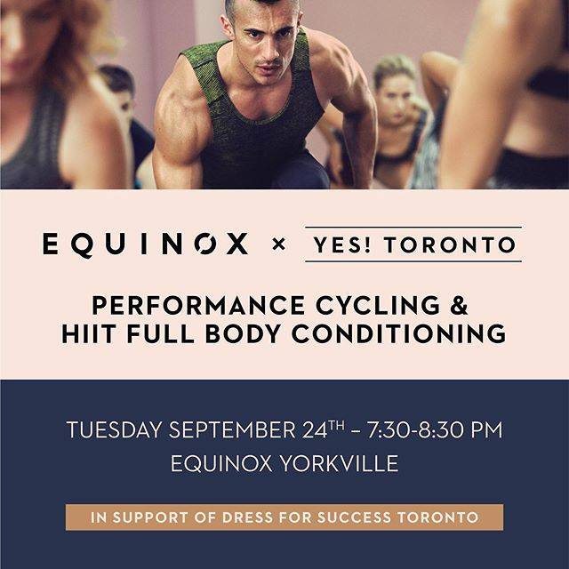 LET'S SWEAT 💦 We've partnered again with @equinox Yorkville to bring you one heck of full body work out all in support of @dressforsuccesstoronto! Tickets are limited and on early bird special for $30 until September 20th - get yours at the link in our bio👆