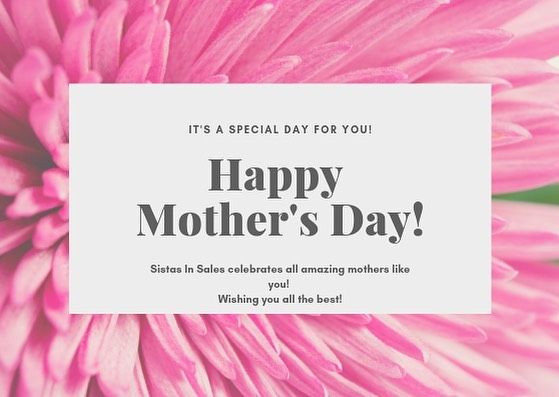 Happy Mother's Day to all the amazing moms out there! We know you juggle a ton, and we appreciate you!! #happymothersday #sistasinsales