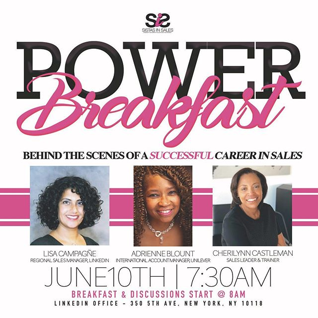 "Event Alert! Please join us for a power breakfast @linkedin on June 10th. Come to get all your burning questions answered like, ""What's next for me in sales?"" Join 3 powerhouse women in global sales, sales management and sales training as they discuss their career paths. After join us for some networking with other #sistasinsales  Tickets are limited. Link in bio."