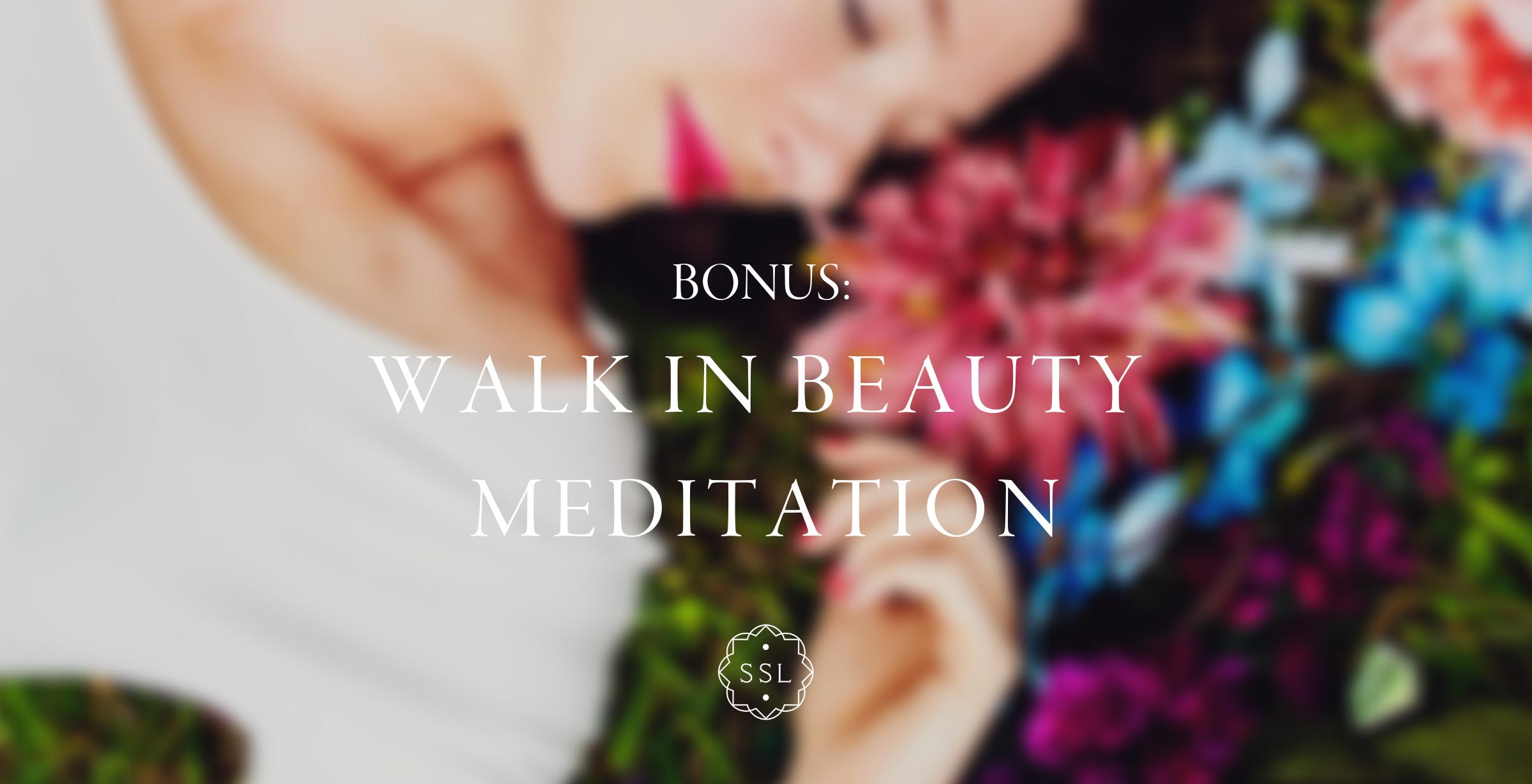 Walk in Beauty Meditation.png