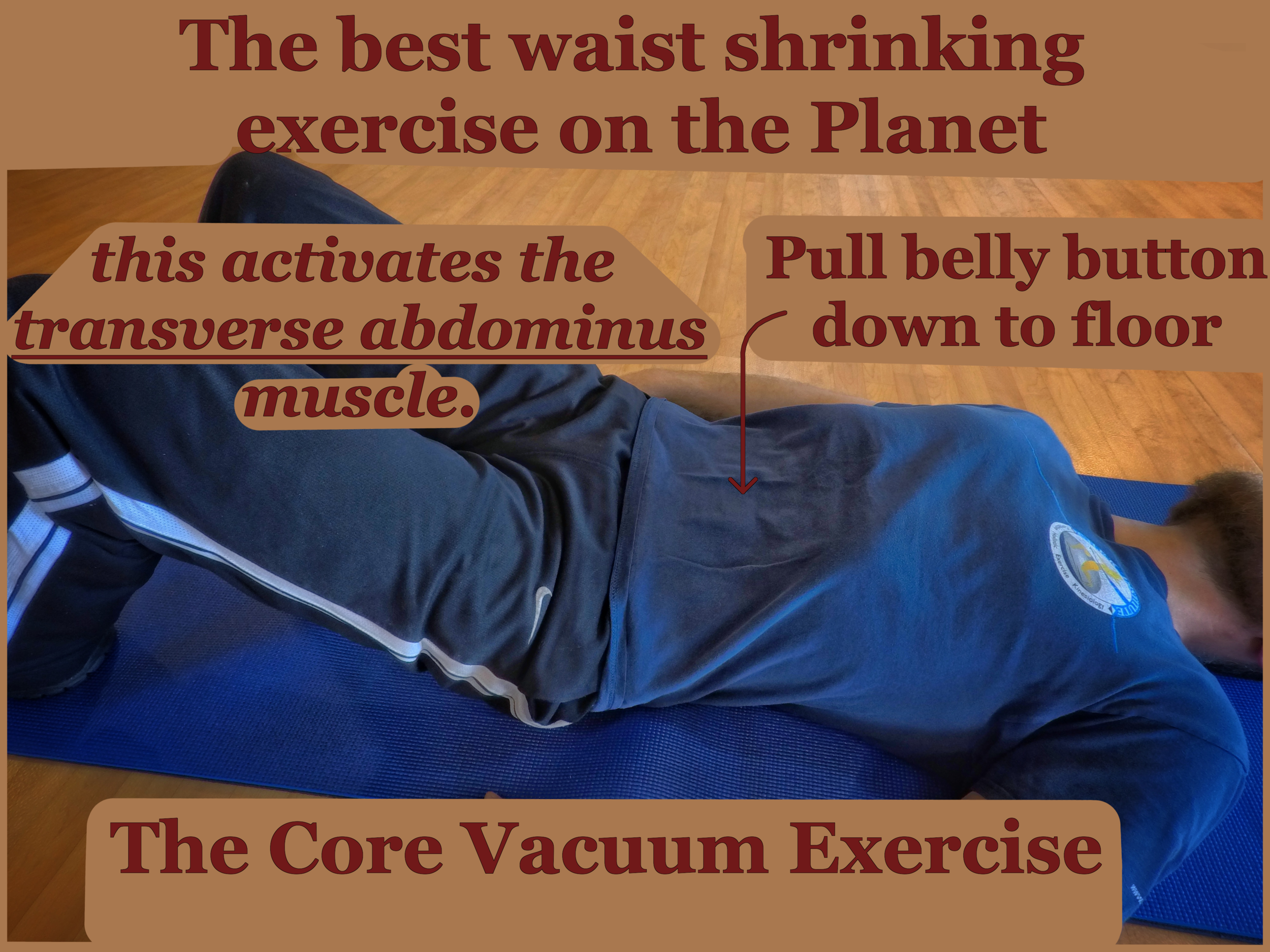 Best waist shrinking exercise on the planet - The Stomach Vacuum Exercise
