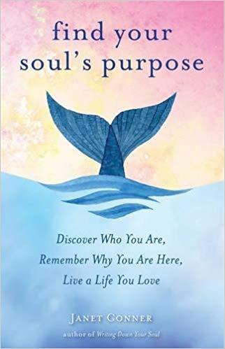find-souls-purpose-janet-conner.jpg