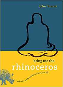 bring-rhinoceros-john-tarrant.jpeg