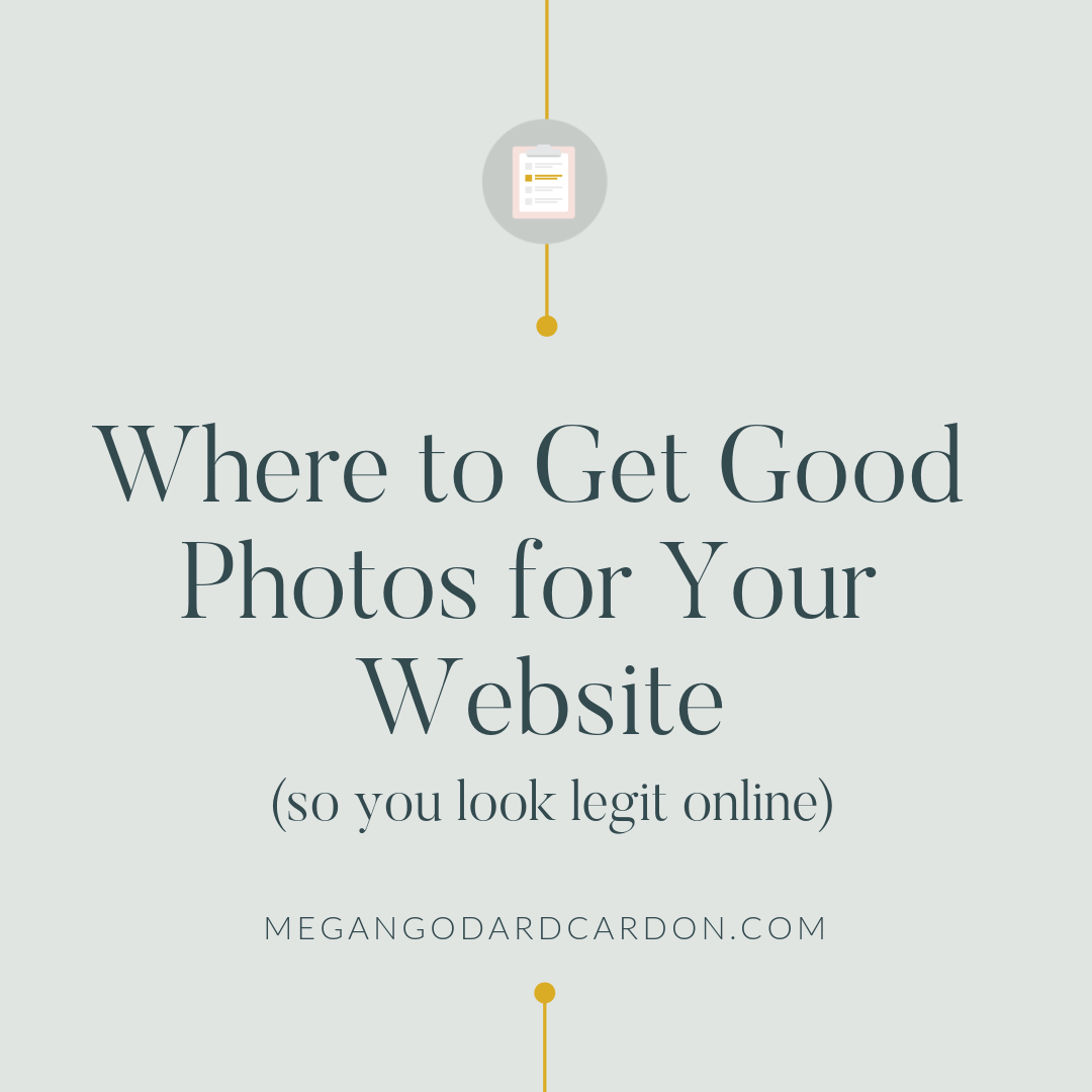 where-to-get-good-photos-for-your-website-megangodardcardon.com.png