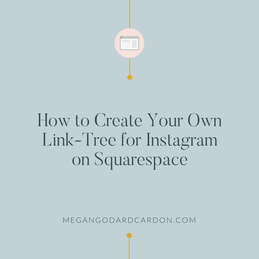 How to Create Your Own Link-Tree for Instagram on Squarespace.jpg
