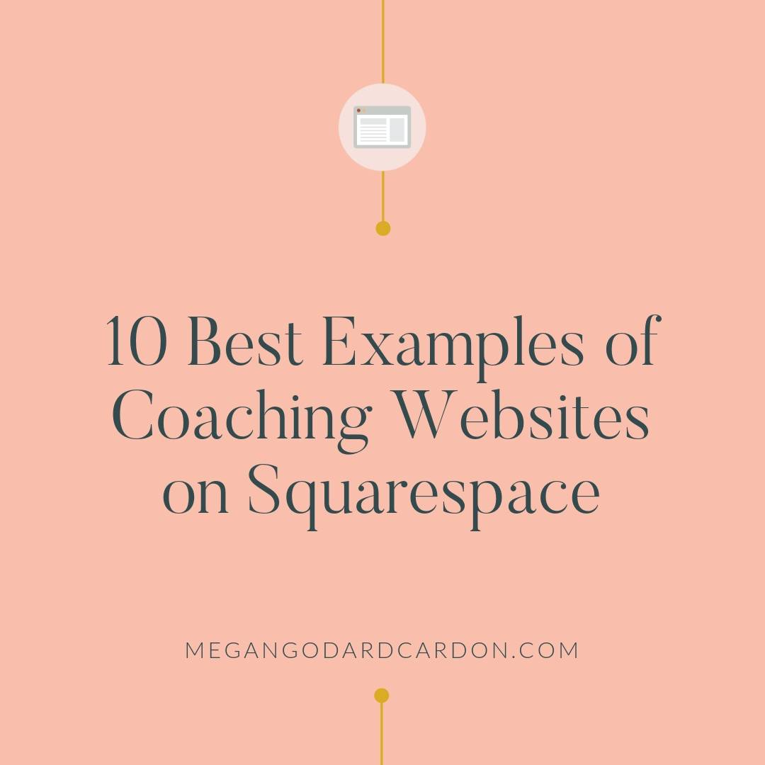 10-best-examples-of-coaching-websites-on-squarespace-megangodardcardon.jpg