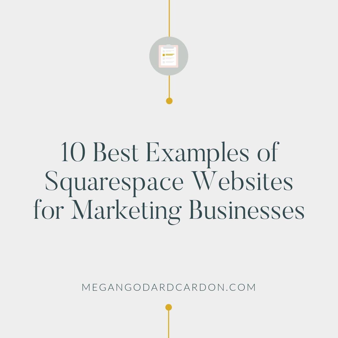 10-best-examples-of-squarespace-websites-for-marketing-businesses-megangodardcardon.jpg