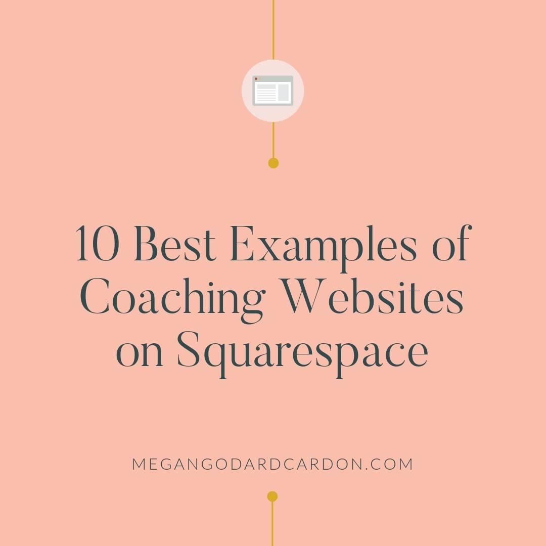 10-best-examples-of-coaching-websites-on-squarespace-megangodardcardon.jpg
