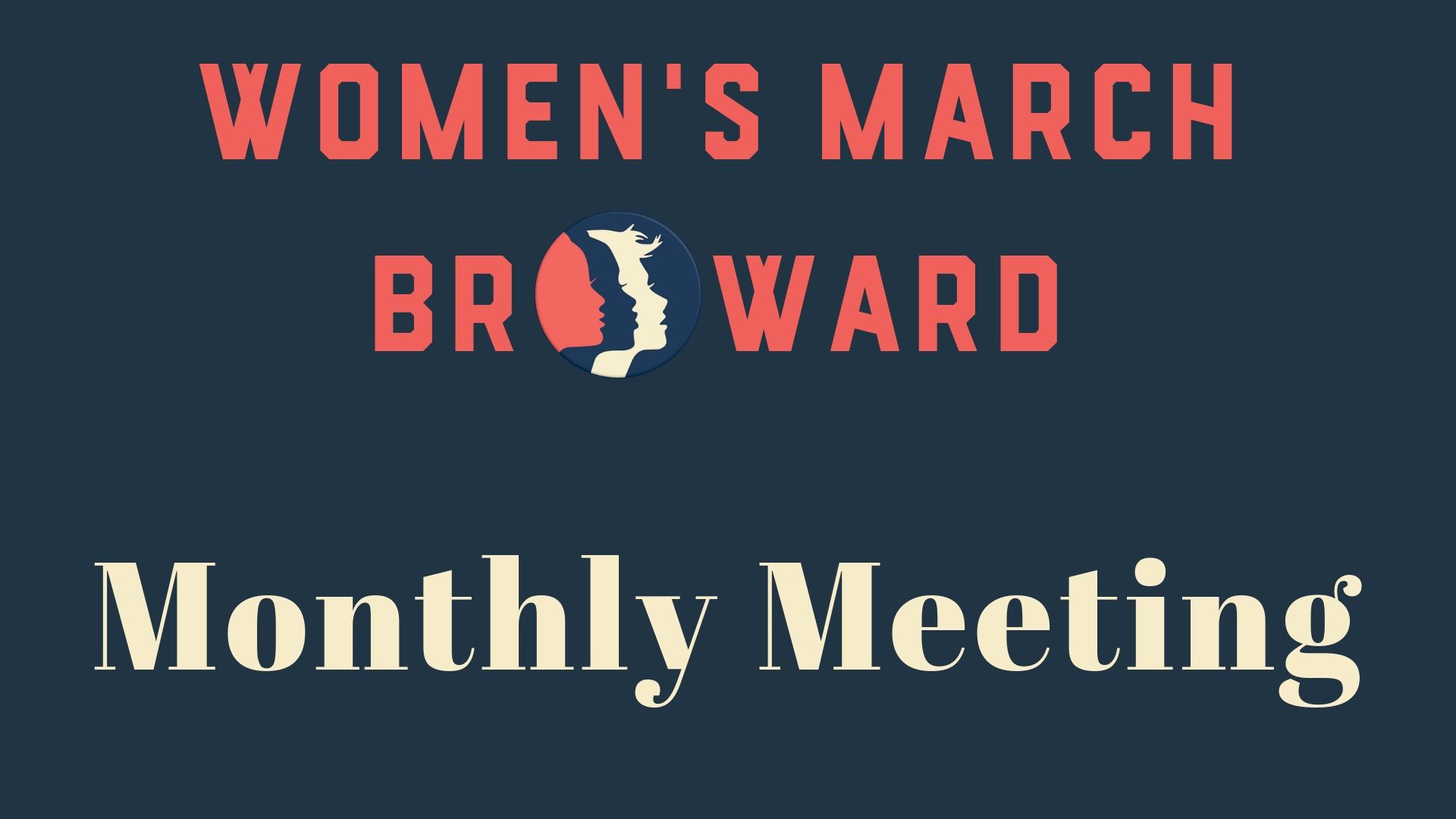 12-13-18: Monthly Meeting - Please join Women's March Broward at our Membership Meeting. Meeting details to follow.Please RSVP as soon as you can so we can ask the venue to have the appropriate amount of staff working the event. :)We look forward to seeing you on December 13th!