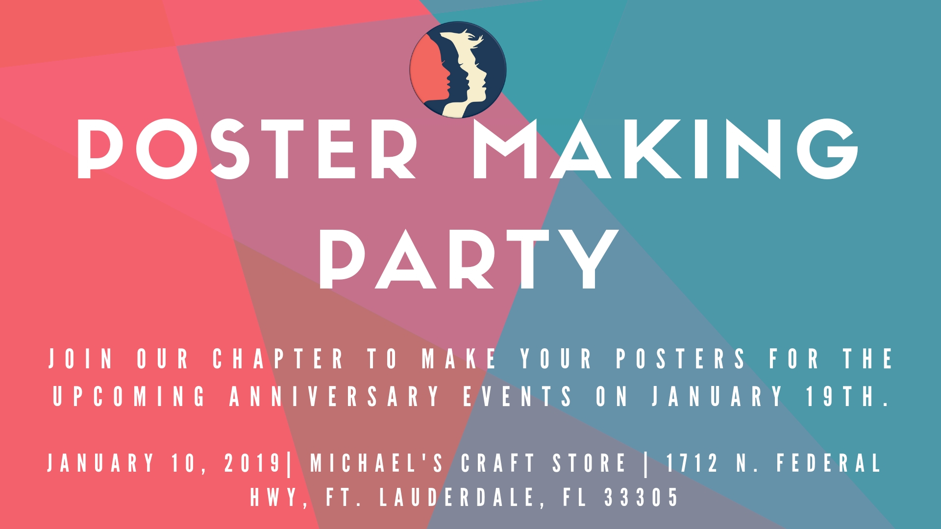 1-10-19: Poster Making Party - Join us to make posters for the upcoming Anniversary Events for the Women's March. We will have poster board and markers available while supplies last. Please bring any foam board or other craft goodies that you might need. Everyone is welcome!We look forward to seeing you!