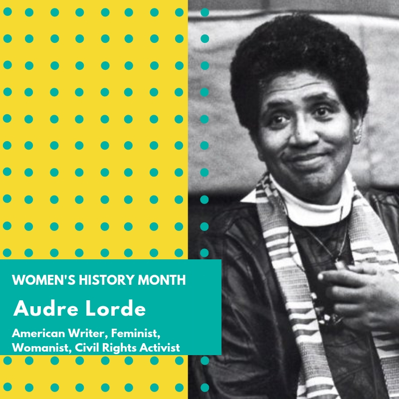 "Day 15: Audre Lorde - Audrey Geraldine Lorde was an American writer, poet, teacher,lesbian, womanist, and civil rights activist. Her poems often reflected her experiences with issues related to civil rights, lesbianism, intersectional feminism and black female identity. She was a master at emotional expression in relation to the social and civil injustices she observed throughout her life as a black woman and a lesbian.Audre Lorde, who dropped the Y from her name at an early age, was born in New York City to Caribbean immigrants. She was nearsighted to the point of being legally blind. She learned to read and write listening to her mother's stories of the West Indies, and in the eighth grade she wrote her first poem. Writing Poetry was Lorde's main outlet of expression growing up. It was also a form of communication for her and she was known for answering questions by reciting poems that she memorized. She had a difficult relationship with her parents who were emotionally distant to her. This strained relationship, especially with her mother, would become a popular topic in her later poems. She attended Hunter College High School, which was a school for Intellectually gifted students. It was in high school that she published her first poem in ""Seventeen"" magazine. She often participated in poetry workshops sponsored by the Harlem Writers Guild, but often felt like an outsider due to the fact that as she put it ""was both crazy and queer but they thought I would grow out of it all.""It was during her year as a student at the National University of Mexico that she considered most critical to establishing her personal and artistic identity as both a lesbian and a poet. She went on to be a co-founder of Kitchen Table: Women of Color Press, as well as the Women's Coalition of St. Croix with her life partner, black feminist Dr. Gloria I. Joseph. She was also a teacher and professor, eventually going on to her Alma Mater to teach as the distinguished Thomas Hunter Chair. She became a visiting professor in West Berlin and was both an influential part of as well as coining the term ""Afro-German Movement"". This influence later became the topic of a documentary in 2012 titled, ""Audre Lorde: The Berlin Years 1984-1992"".Lorde often dealt with issues of racism in feminist thought. She held that a great deal of the success of white feminists only served to increase the oppression of black women. She maintained that the key tenets of feminism were that all forms of oppression were connected and in order to make change you had to take a stand. She rather identified as a womanist, a term coined by Alice Walker, to recognize the difference between the black/minority female experience and white ""feminism"". Her work on black feminism continues to be studied to this day. She identified with all parts of herself and used this collective identity as the subject of her poems and books. She is often quoted as saying ""The master's tools will never dismantle the master's house"" in relation to non-intersectional feminism.From 1991 until her death the following year she was the New York State Poet Laureate. She received many awards for her lifetime of achievements and in 1992 she succumbed to liver cancer. Before her death she took the name Gamba Adisa, in an African naming ceremony, which aptly translates to ""Warrior: She who makes her meaning known"". 🌸🌸🌸 #womenshistorymonth #womensmarchbroward #womensmarchflorida #audrelorde"