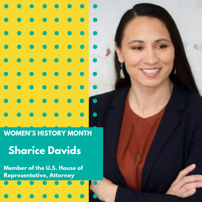 Day 29: Sharice Davids - Sharice Davids is an attorney, former mixed martial artist and politician serving as the U.S. Representative for Kansas's 3rd congressional district since 2019. Davids is the first openly LGBT Native American elected to the United States Congress, the first openly gay person elected to the United States Congress from Kansas, and the first Native American woman elected to Congress (along with Deb Haaland of New Mexico).Davids is a member of the Ho-Chunk (Winnebago) people, and an enrolled member of the Ho-Chunk Nation of Wisconsin. She was born in Shawnee and now lives in nearby Roeland Park.Her maternal grandfather, Fredrick J. Davids, a United States Army veteran, was born into the Mohican Nation Stockbridge-Munsee Band, in Oneida, Wisconsin. Sharice was raised by Fredrick's daughter, her mother Crystal Herriage, a single mother who served in the U.S. Army.Davids attended Leavenworth High School, Haskell Indian Nations University, the University of Kansas, Johnson County Community College, and the University of Missouri–Kansas City, graduating from the last with a bachelor's degree in business administration in 2007. Davids earned her Juris Doctor from Cornell Law School in 2010.In the 2018 election, Davids ran for the United States House of Representatives in Kansas's 3rd congressional district. She defeated fellow Democrat Brent Welder, who had been endorsed by Bernie Sanders, by a margin of 37% to 34% in the August primary election.Davids defeated incumbent Republican Kevin Yoder in the November 6, 2018, general election. She and fellow Democrat Deb Haaland of New Mexico, a Laguna Pueblo, are the first Native American women to serve in Congress. Sharice Davids became a member of the historic 116th United States Congress where there are now more elected women than any other Congress. 🌸🌸🌸 #womenshistorymonth #womensmarchbroward #womensmarchflorida #sharicedavids #116Congress