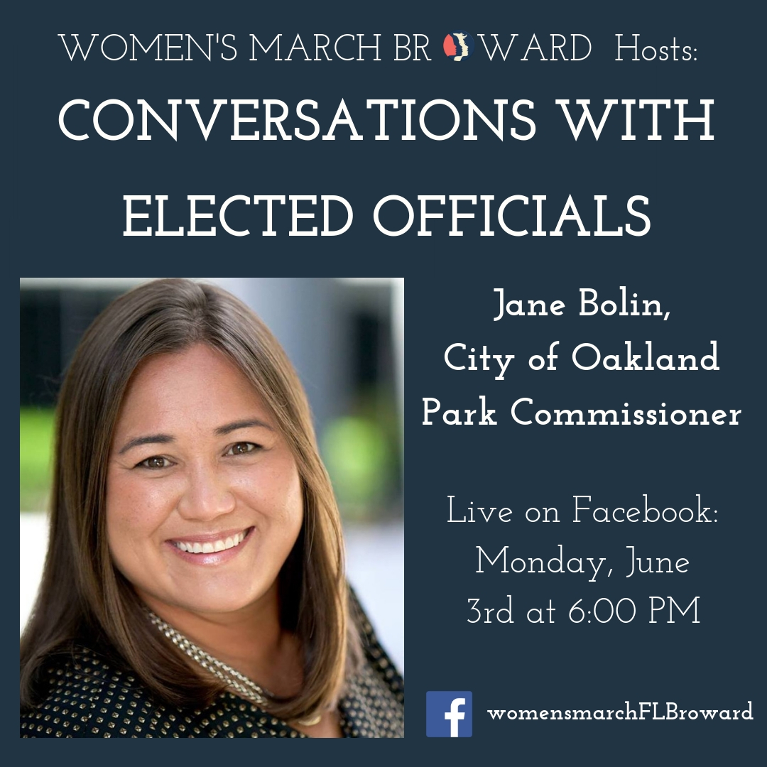 6-03-19: Conversations with Elected Officials - Join Women's March Broward for our live conversations with Elected Officials! We will be checking back in with some of the candidates that we talked to last year to discuss the work they are doing in their communities since their election and any and all upcoming issues happening in Broward.Our next conversation is with City of Oakland Park Commissioner Jane Bolin. Commissioner Bolin received an overwhelming amount of support from voters to win her election in November 2018. We spoke to Jane in October of 2018 about her election and her hopes for the future of Oakland Park. Tune in on Monday, June 3rd at 6:00 PM to hear about what she has been up to!