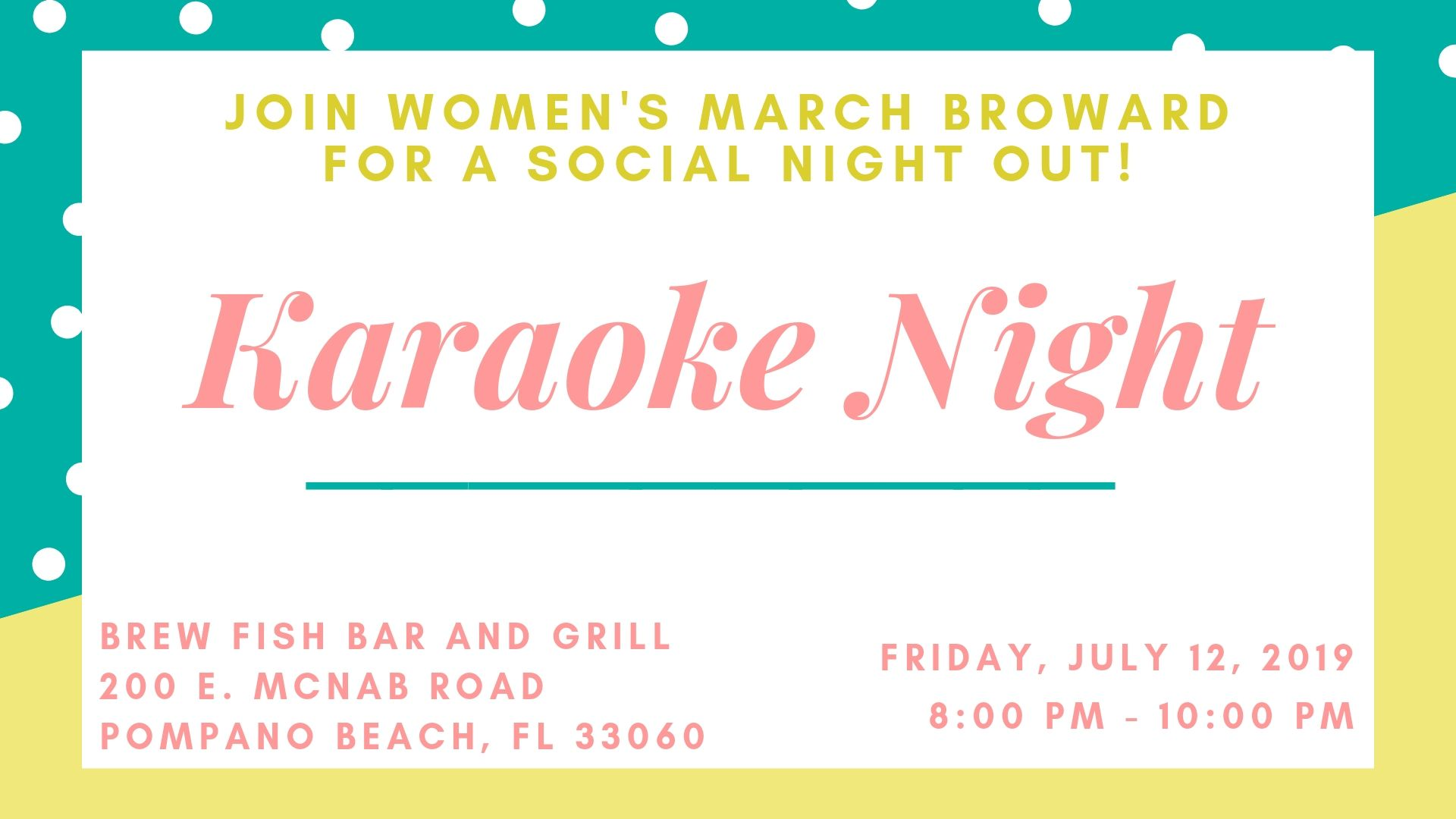 7-12-19: Karaoke Social Night - 🌟 Join Women's March Broward for a social event at Brew Fish Bar and Grill for Karaoke! We will be singing, some of us not so well, and talking about our plans for 2020. 🌟Come out and meet other members!! We look forward to seeing you then!