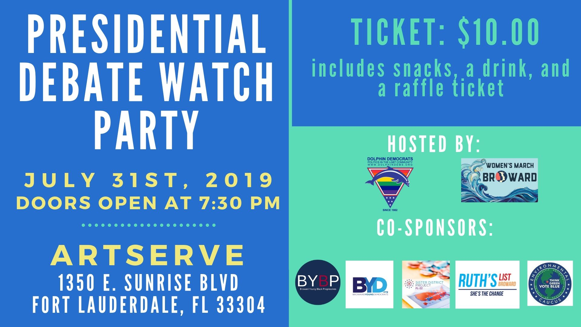 7-31-19: Presidential Debate Watch Party - Join The Dolphin Democrats & Women's March-Broward Chapterfor a Presidential Debate Watch PartyWednesday, July 31, 20197:30PM - 11:00PMART SERVE 1350 E Sunrise Blvd, Fort Lauderdale, FL 33304ADMISSION PRICE: $10 per person.Ticket Includes: Admission, 1 Drink, Snacks & 1 Raffle Ticket Cash Bar available -All ticket sales are final, non-transferable or refundable -Must present ID at door. For questions regarding tickets purchase please contact us at 954-358-9327 or email us at president@dolphindems.org Thank you to our Co-Sponsors: Broward Young Black Progressives Broward Young DemocratsSister District Project - FL 22 Ruth's List Broward Democratic Environmental Caucus of FloridaTickets: https://www.dolphindems.org/events/presidential-debate-watch-party/?fbclid=IwAR0AtXTl7mx-TDSnI5NypBN7tkMJ1J1Oyc1hXY2hltlGDderwHTb14vHe-o