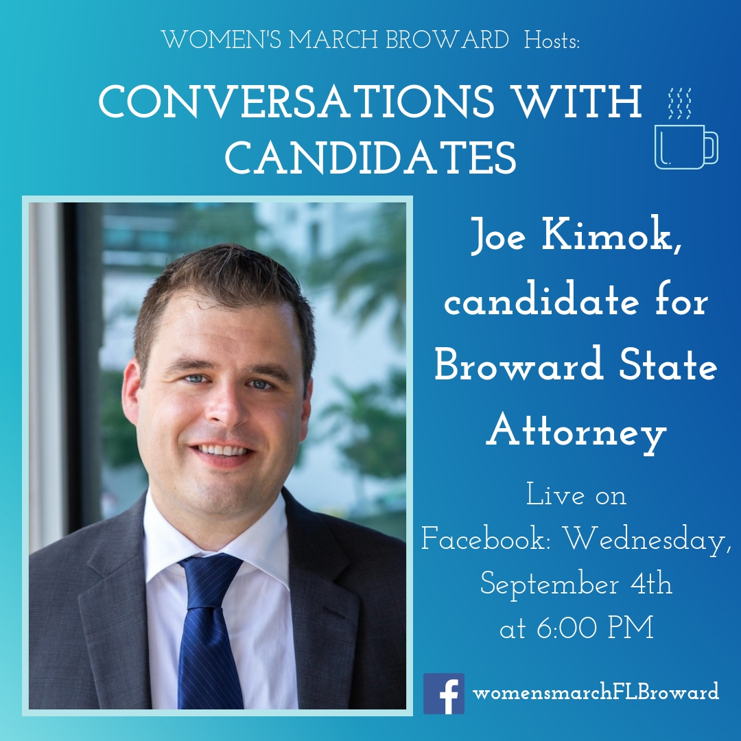 9-4-19: Conversations with Candidates - We are excited to have Joe Kimok sit down with us for Conversations with Candidates. Joe is running for Broward County State Attorney in 2020. Tune in to Facebook for our LIVE conversation with Joe on September 4th at 6:00 PM. ✊🌴❤️#conversationswithcandidates #womensmarchbroward #womensmarchflorida #browardcounty #broward #browardcountystateattorney #2020election #GOTV #powertothepolls #florida #stateattorney #joekimok