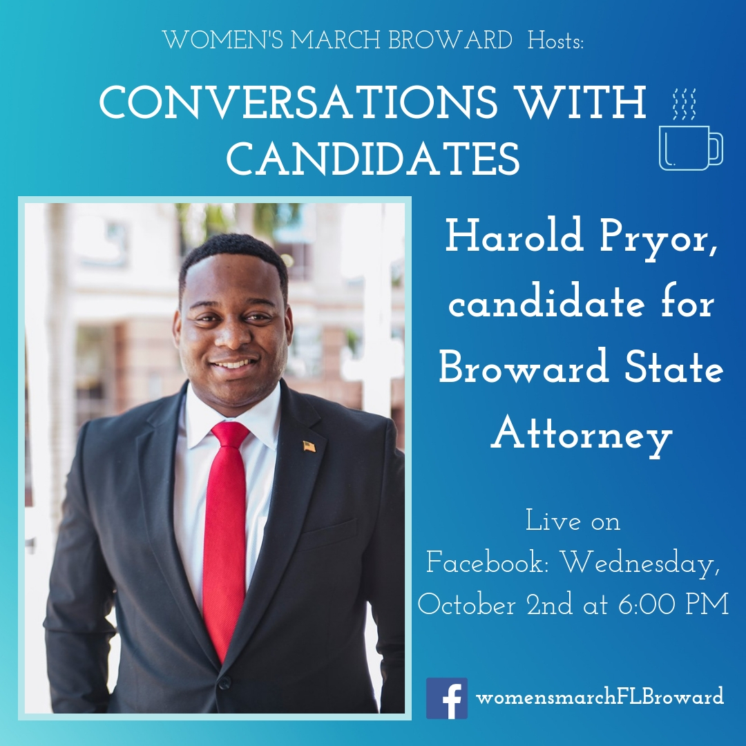 10-2-19: Conversations with Candidates - We are excited to have Harold Pryor sit down with us for Conversations with Candidates. Harold is running for Broward County State Attorney in 2020. Tune in to Facebook for our LIVE conversation with Harold on October 2nd at 6:00 PM. ✊🌴❤️#conversationswithcandidates #womensmarchbroward #womensmarchflorida #browardcounty #broward #browardcountystateattorney #2020election #GOTV #powertothepolls #florida #stateattorney #haroldpryor