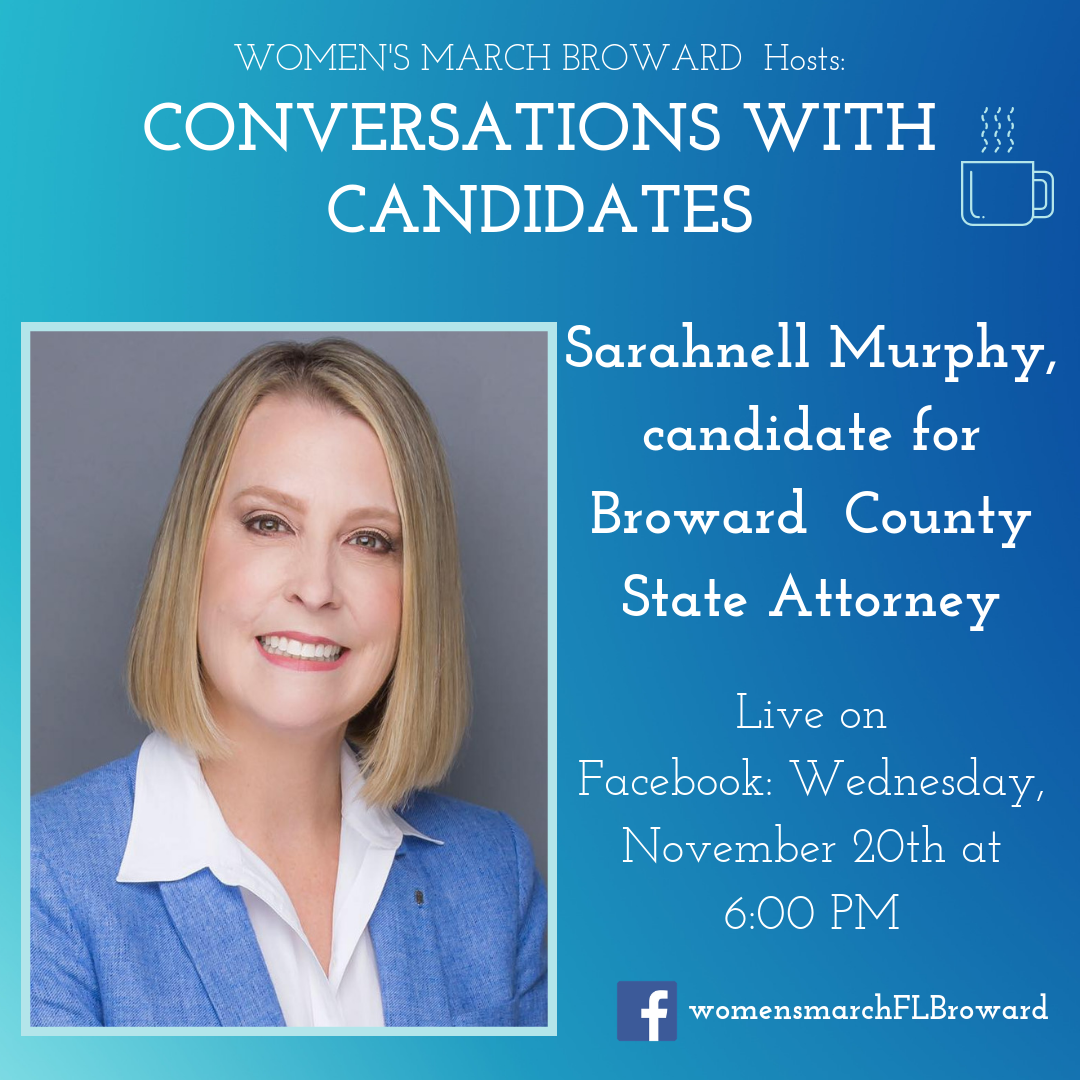 11-20-19: Conversations with Candidates - We are excited to have Sarahnell Murphy sit down with us for Conversations with Candidates. Sarahnell is running for Broward County State Attorney in 2020. Tune in to Facebook for our LIVE conversation with Sarahnell on November 20th at 6:00 PM. ✊🌴❤️#conversationswithcandidates #womensmarchbroward #womensmarchflorida #browardcounty #broward #browardcountystateattorney #2020election #GOTV #powertothepolls #florida #stateattorney #sarahnellmurphy