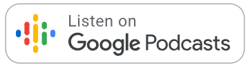 Listen On Google Podcasts.png