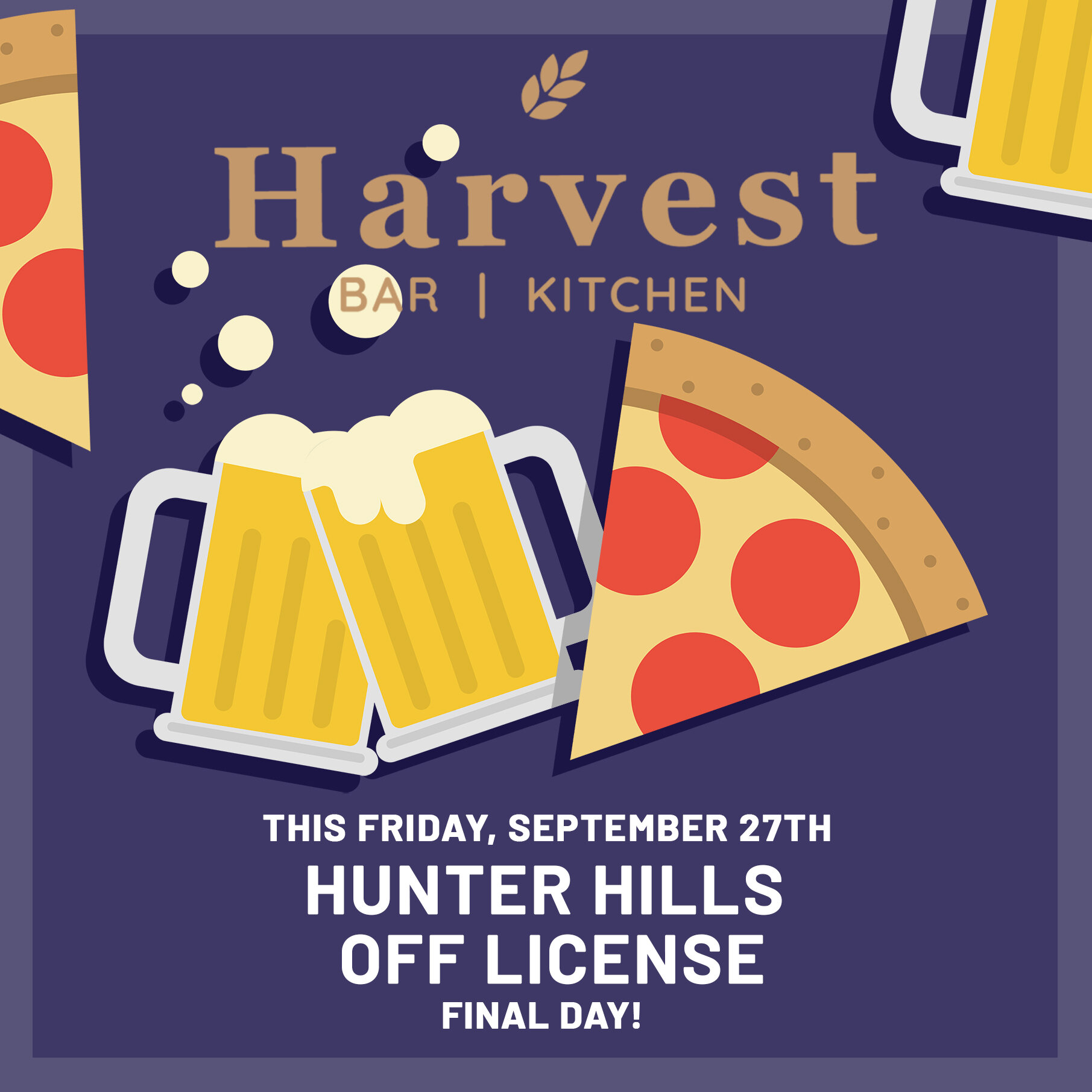 This Friday -  It's the last day of the Hunter Hills off-licence this Friday, so we decided to make Friday a pizza and beer evening. Head on up and bring your riggers for one last fill, plus a catch up with the Hunter Hills brewers.  Don't worry the on-licence beer will still be flowing!!!  After that you'll have to head down to Superliquor for your home requirements.  We're running just the pizza and bar snacks menu for the evening, with Chicken, Meatlovers, Hawaiian, and Vegetarian flavours on offer.