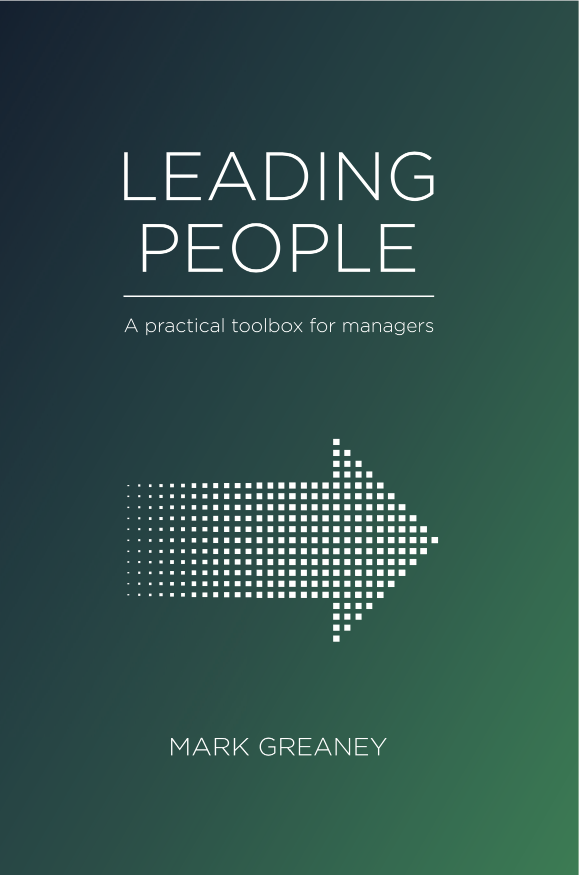 Mark Greaney - Leading People Front cover.png