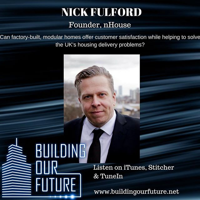 Nick Fulford discussed the opportunity for a modern-designed, modular house to take on the traditional housebuilding industry