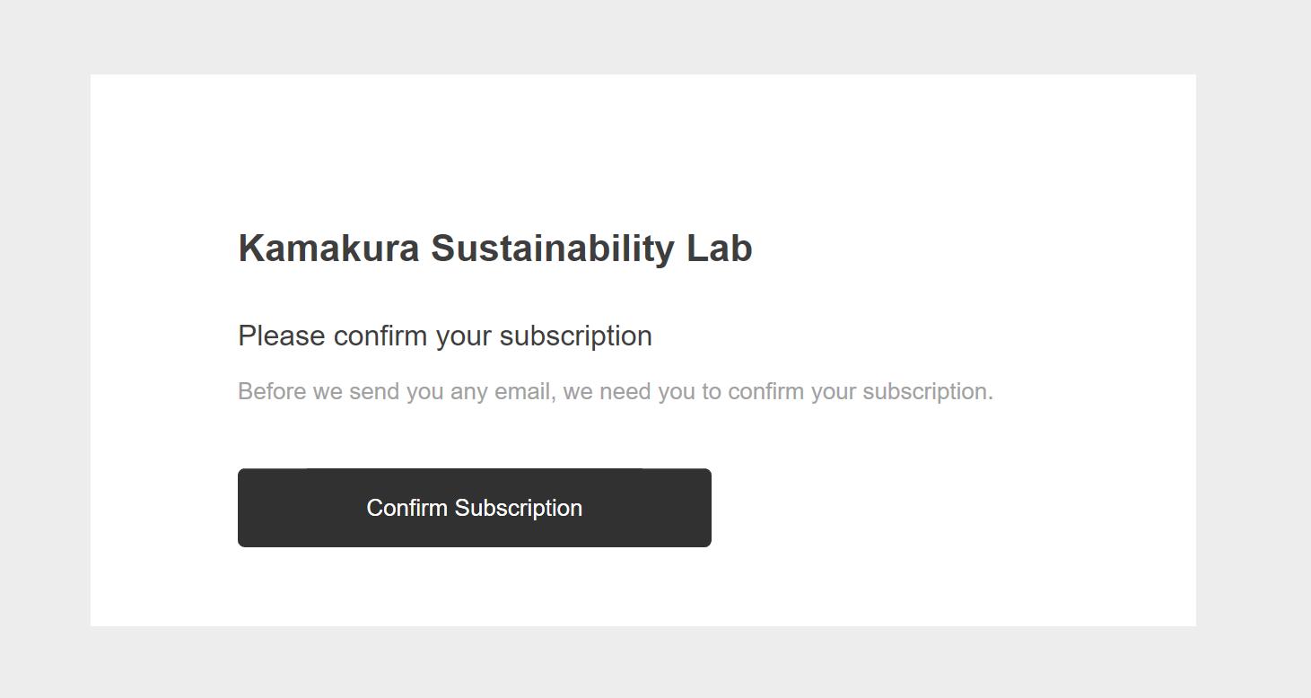 """登録後 - メールアドレス確認メールが送られます。""""Confirm Subscription""""を押して確定してください"""