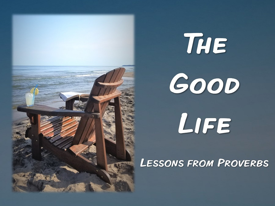 """The Good Life - Lessons from Proverbs: Each week this summer we are looking at a different lesson from the book of Proverbs as it relates to our lives today as followers of Jesus. The book of Proverbs is a collection of different teachings and sayings intended to provide guidance for our lives. Through this series you're invited to consider """"the good life""""—life to the full."""