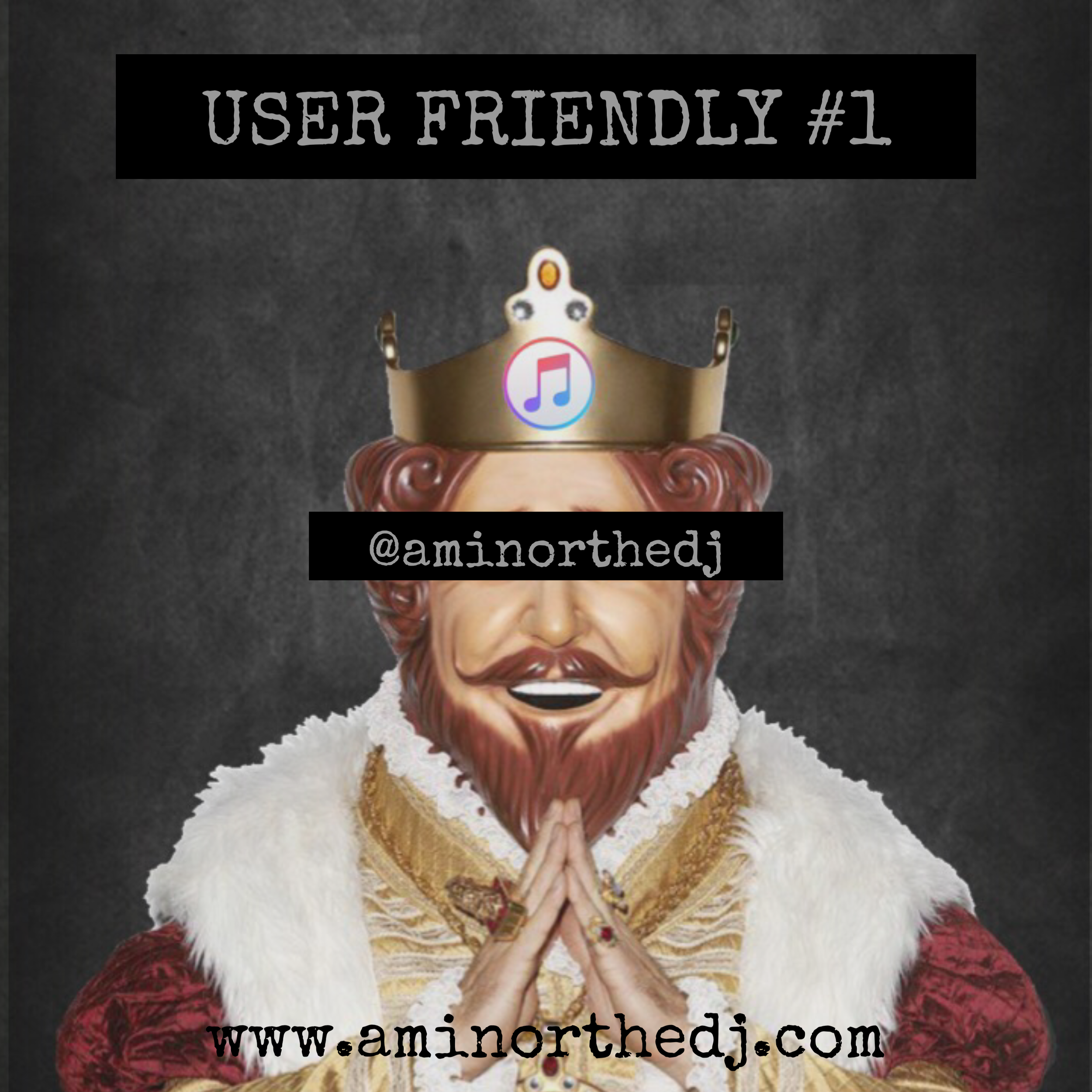 User Friendly #1 - You all pick the songs, I mix them.