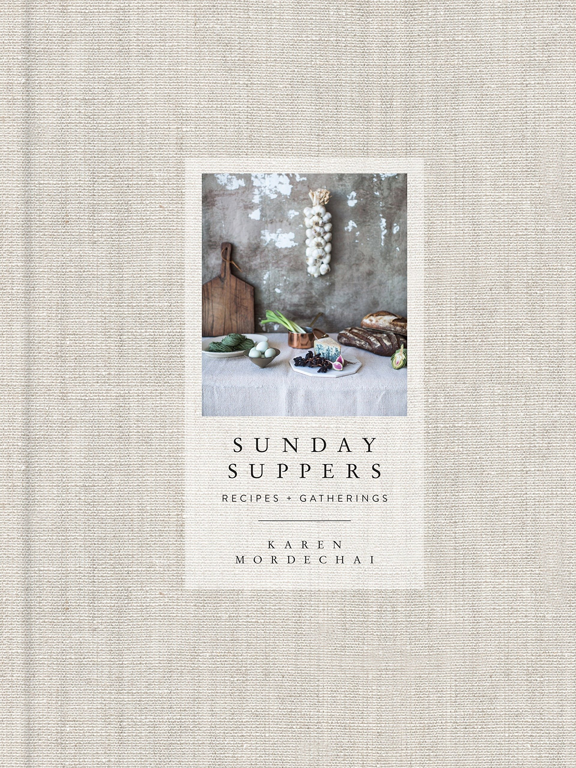 $23.26 • Sunday Suppers By: Karen Mordechai