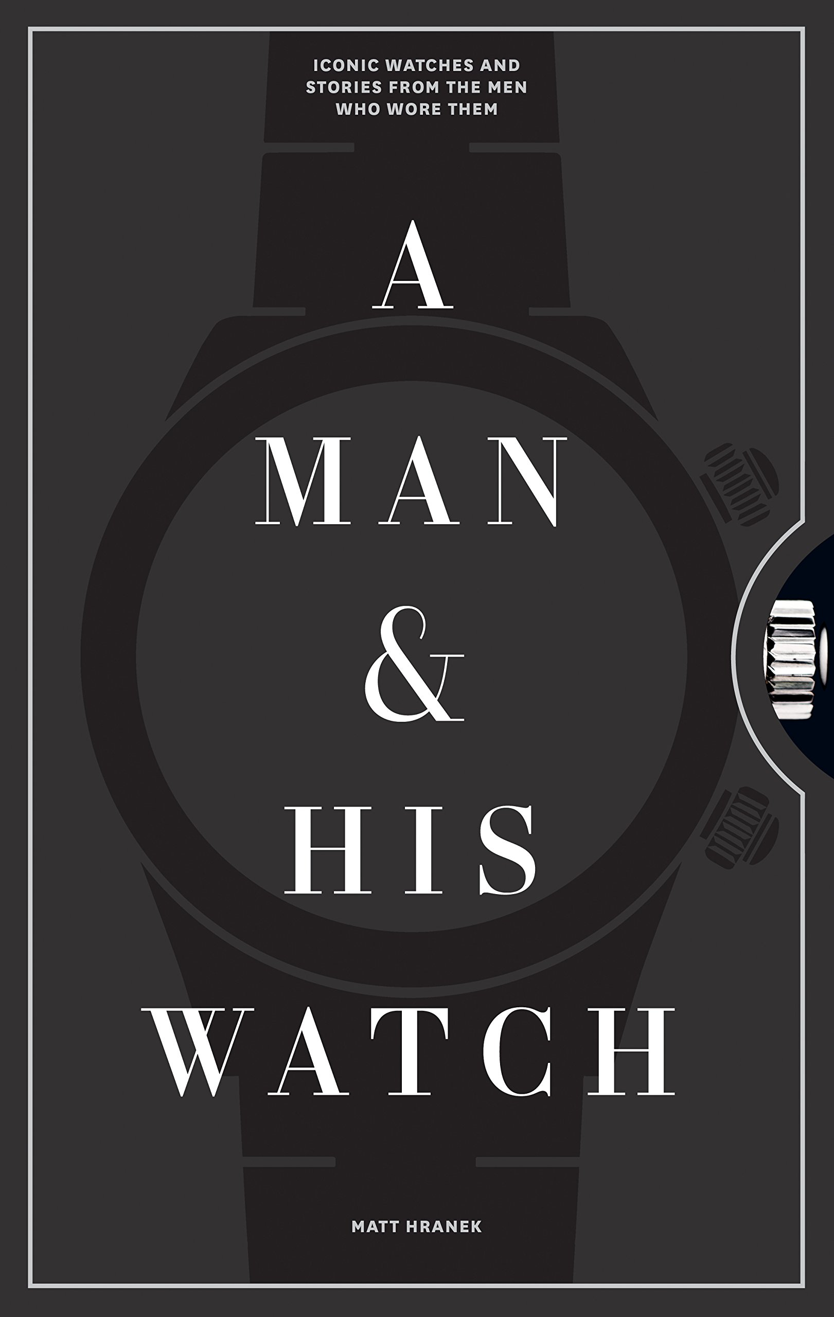 $18.99 • A Man and His Watch By: A Man and His Watch