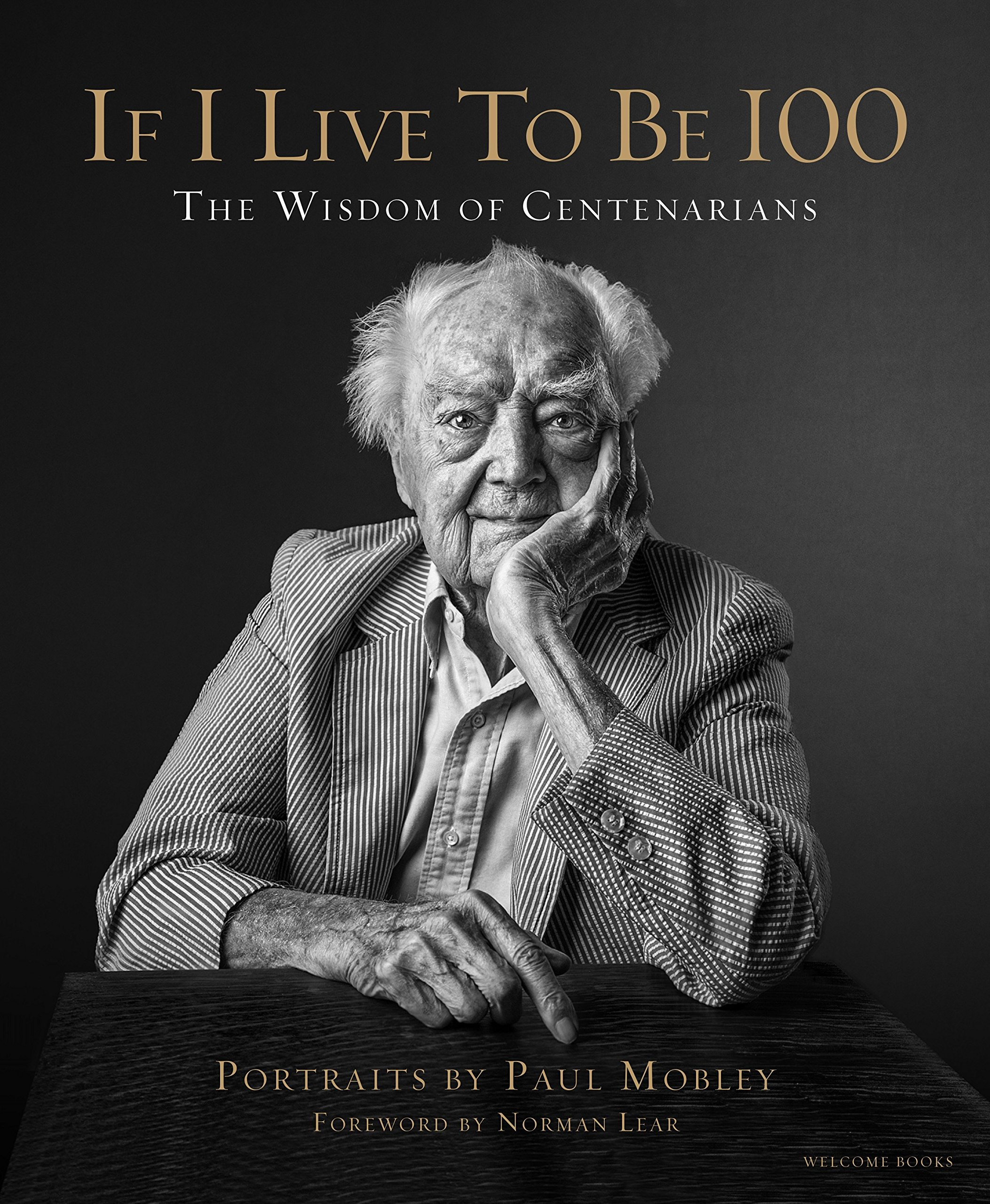 $29.40 • If I Live to Be 100 By: Paul Mobley