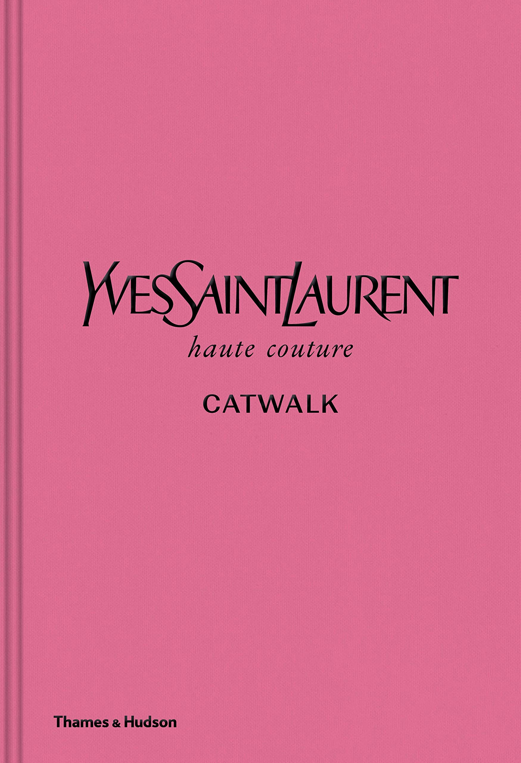$47.76 • Yves Saint Laurent Catwalk By: Oliver Flaviano