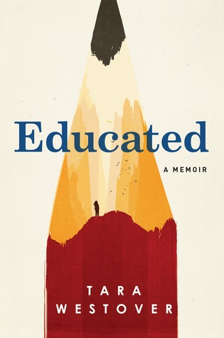 Educated by Tara Westover - I have seen nothing but incredible reviews about this book, which is an autobiography/coming of age story about a girl who didn't go to school until she was 17 because her family lived excluded in the mountains of Idaho. I can't wait to dive in.