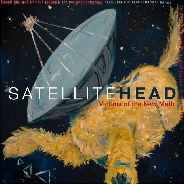 Satellite Head - Album Cover - Victims of the New Math.JPG