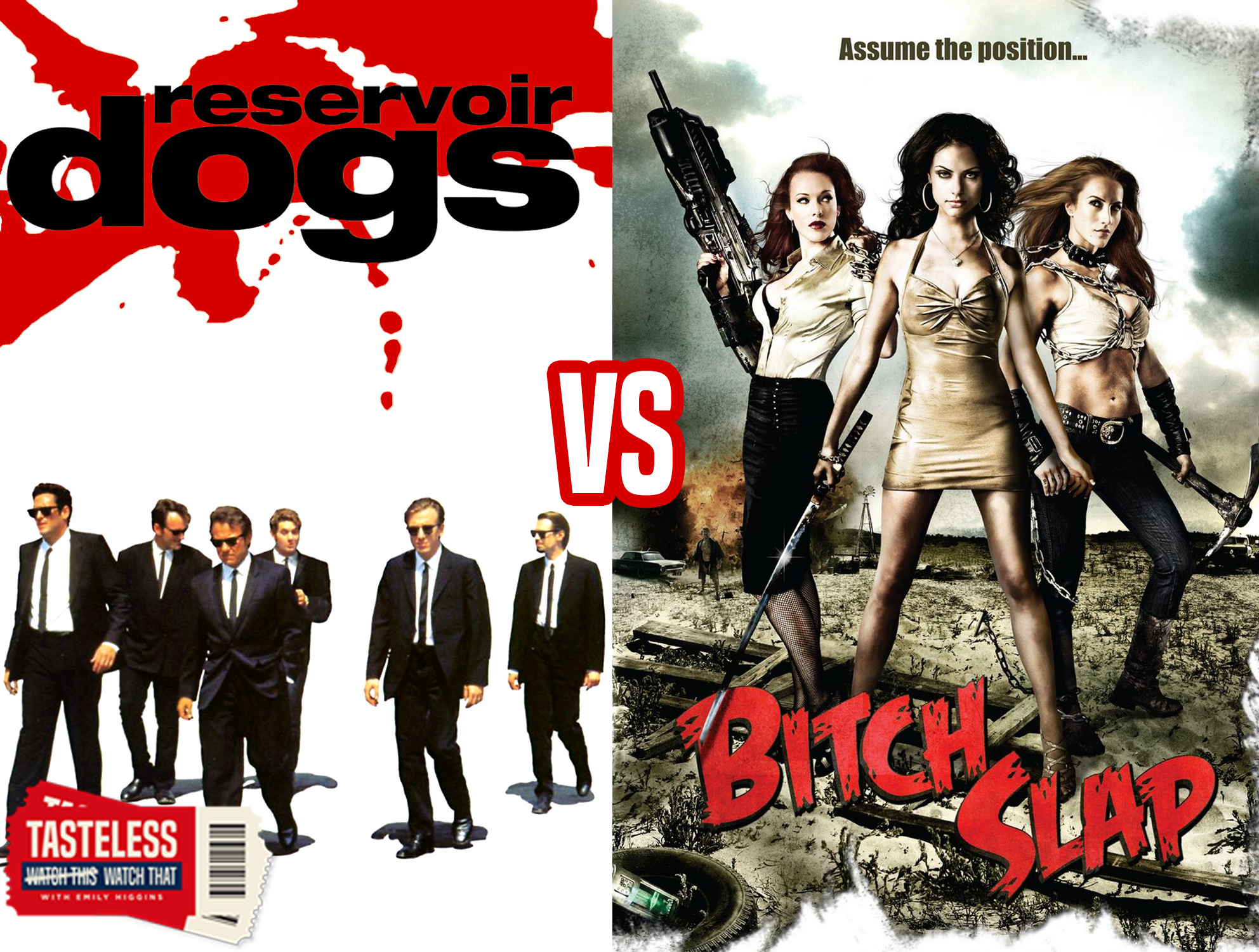 Reservoir Dogs vs Bitch Slap