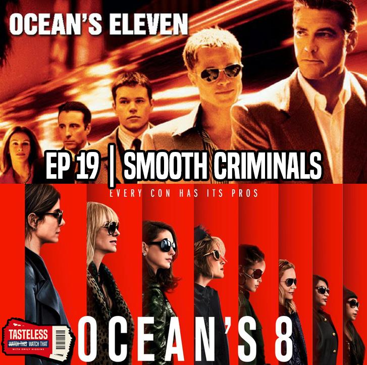Ocean's Eleven vs Ocean's 8
