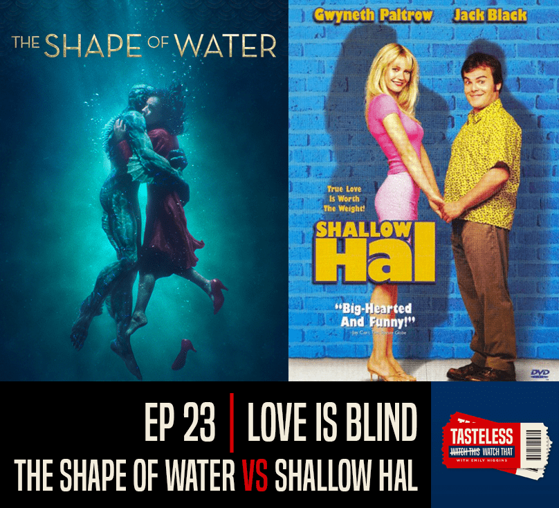 The Shape of Water vs Shallow Hal