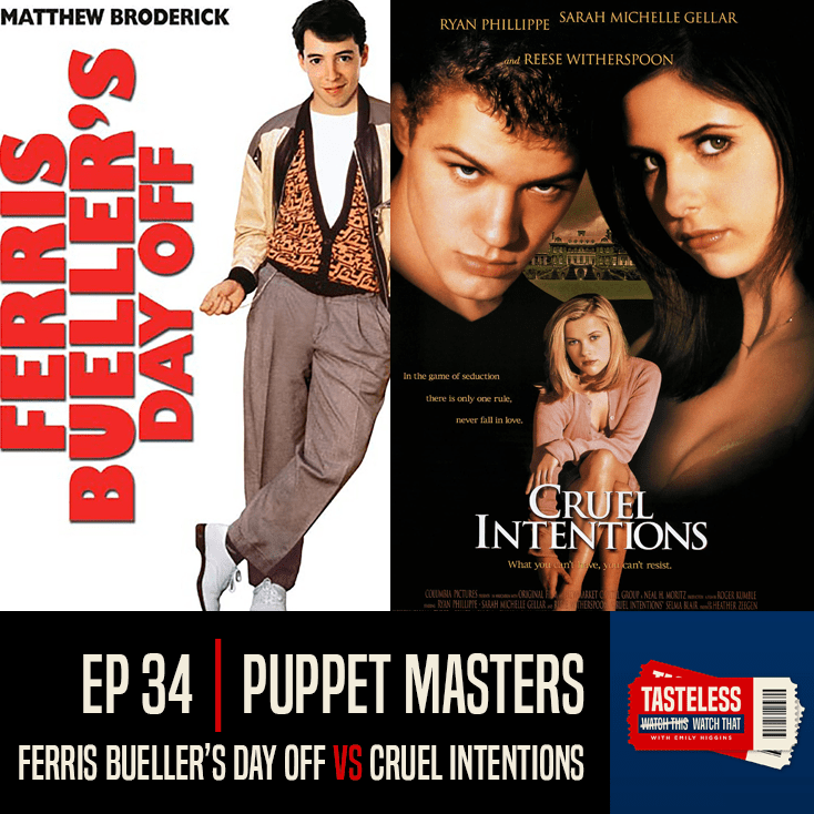 Ferris Bueller's Day Off vs Cruel Intentions
