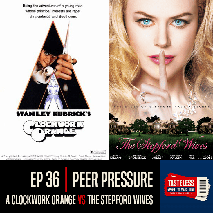 A Clockwork Orange vs The Stepford Wives 2004