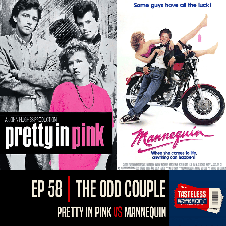 Pretty in Pink vs Mannequin