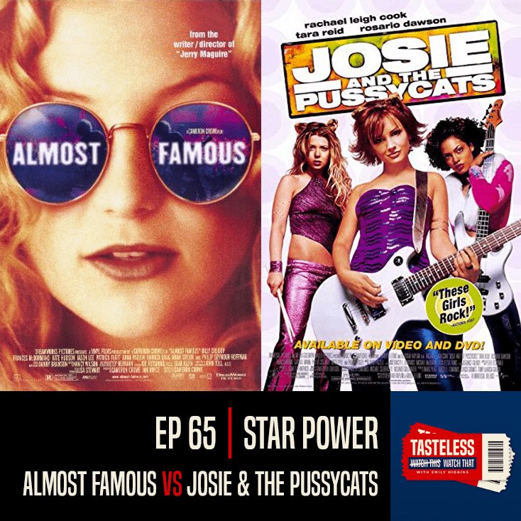 Almost Famous vs Josie and the Pussycats