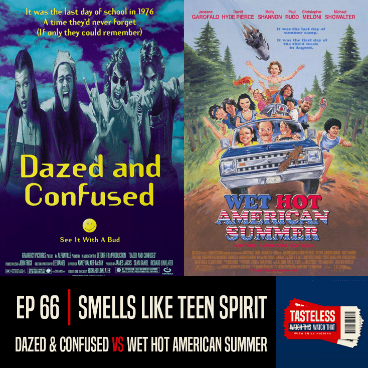 Dazed and Confused vs Wet Hot American Summer